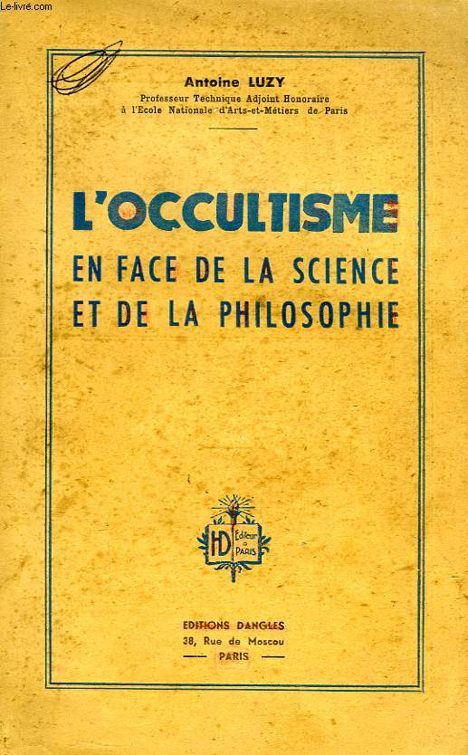 Occultisme en face de la science et de la philosophie