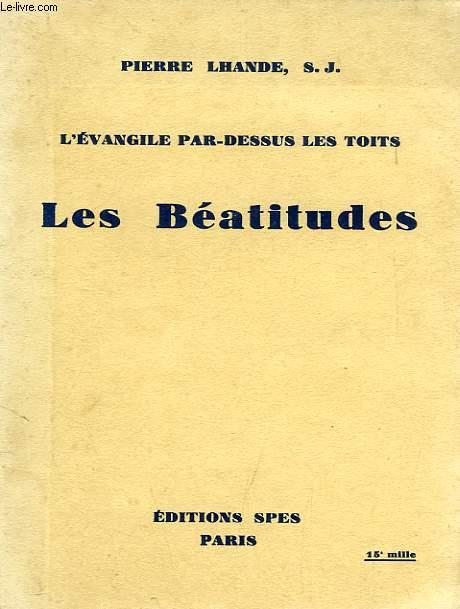 L'EVANGILE PAR-DESSUS LES TOITS, LES BEATITUDES