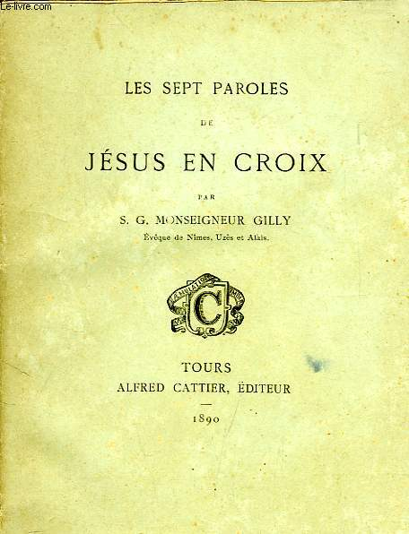 Les sept paroles de jesus en croix