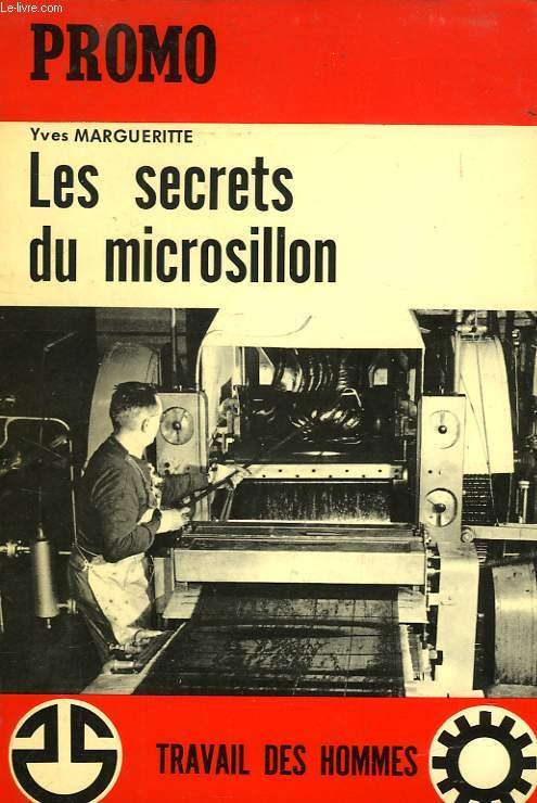 LES SECRETS DU MICROSILLON