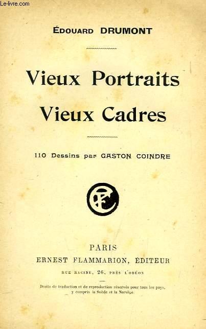 VIEUX PORTRAITS, VIEUX CADRES
