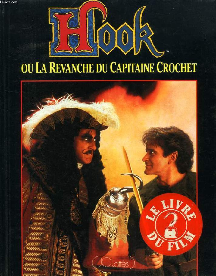 hook ou la revanche du capitaine crochet 1991 avi plasentos. Black Bedroom Furniture Sets. Home Design Ideas
