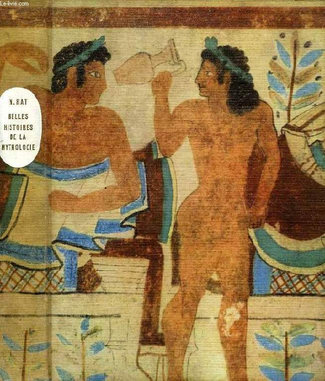 BELLES HISTOIRES DE LA MYTHOLOGIE