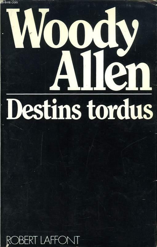 DESTINS TORDUS