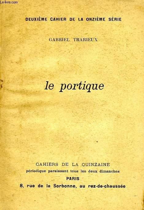 CAHIER DE LA QUINZAINE, OCT. 1909, LE PORTIQUE