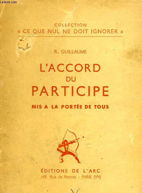 L'ACCORD DU PARTICIPE MIS A LA PORTEE DE TOUS