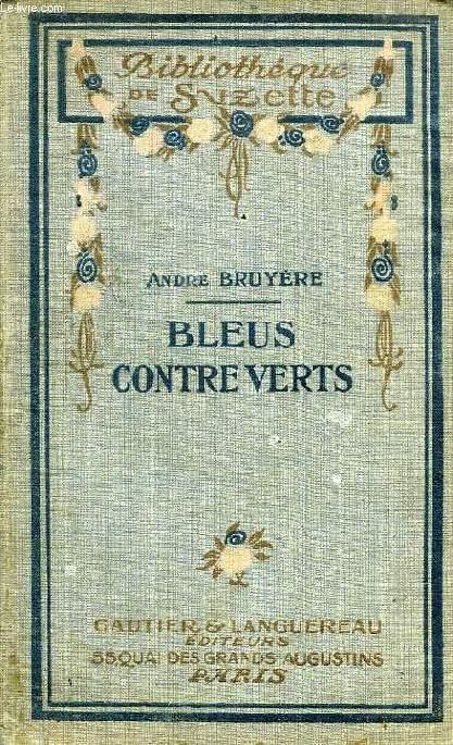 BLEUS CONTRE VERTS