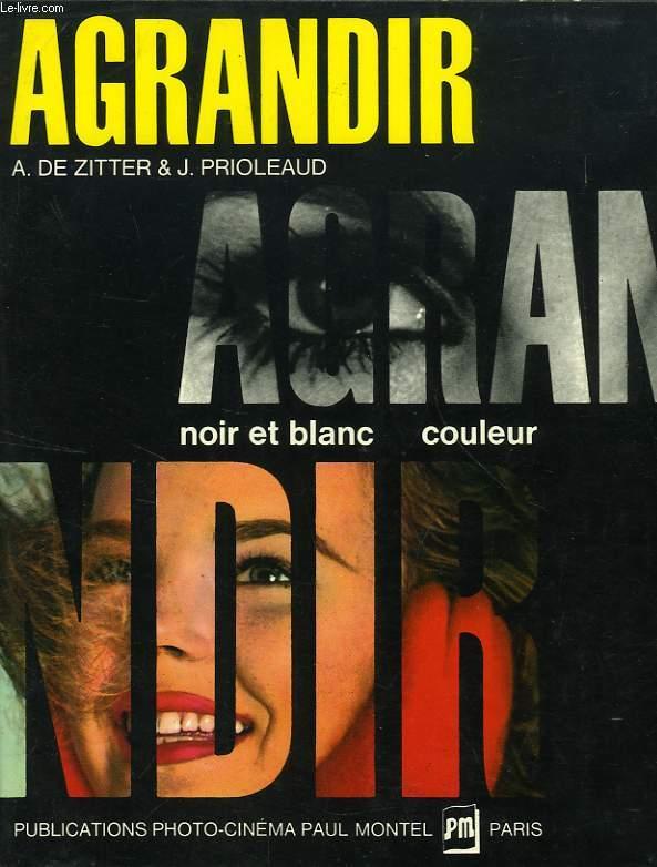 AGRANDIR, NOIR-ET-BLANC, COULEUR