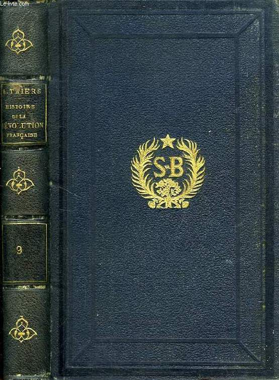 HISTOIRE DE LA REVOLUTION FRANCAISE, TOME IX