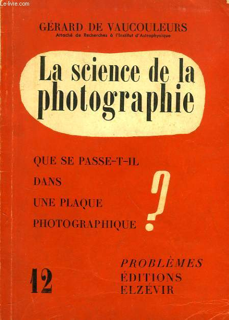 LA SCIENCE DE LA PHOTOGRAPHIE
