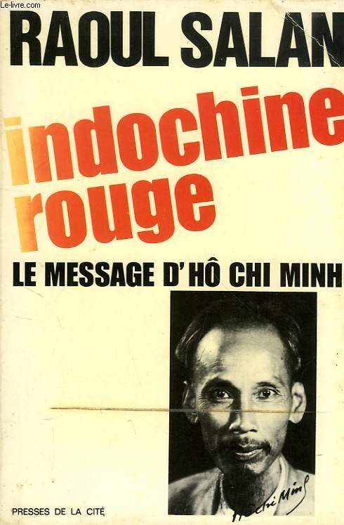 INDOCHINE ROUGE, LE MESSAGE D'HÔ CHI MINH