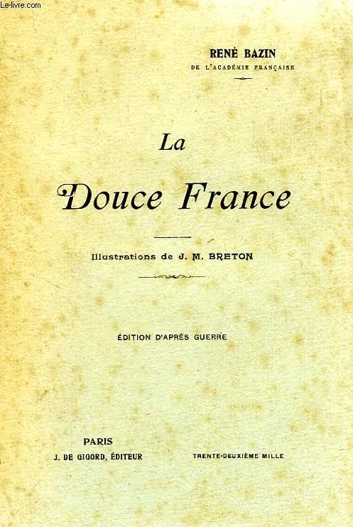LA DOUCE FRANCE