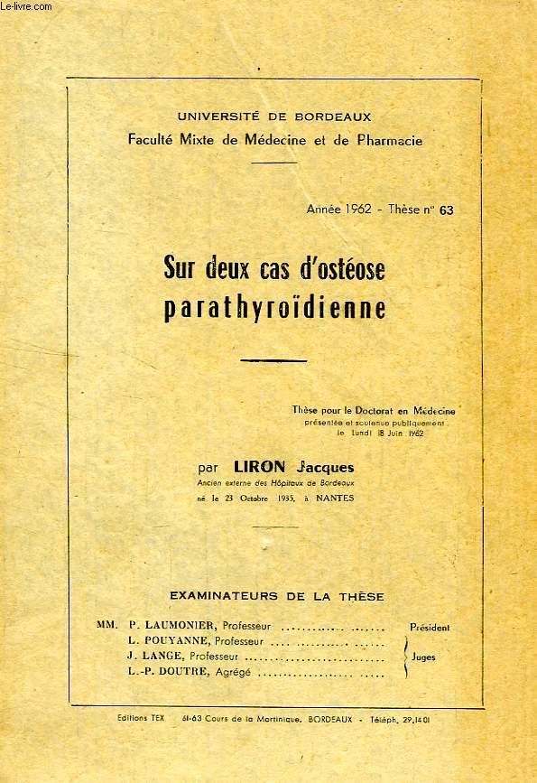 SUR DEUX CAS D'OSTEOSE PARATHYROÏDIENNE (THESE)