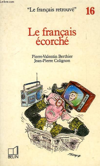 LE FRANCAIS ECORCHE