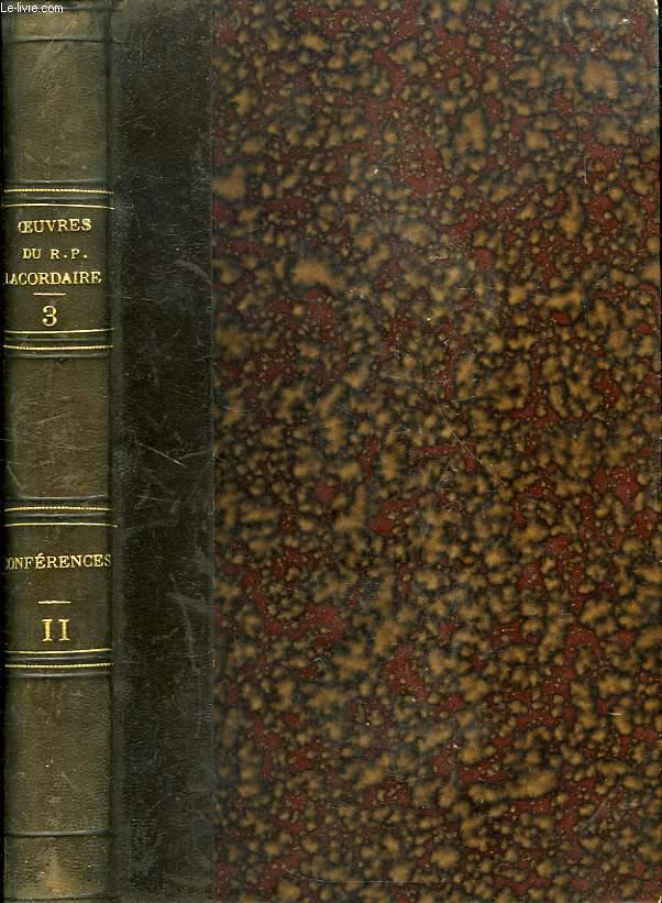 OEUVRES DU R. P. H.-D. LACORDAIRE, TOME III, CONFERENCES DE NOTRE-DAME DE PARIS, TOME II, 1844-1845
