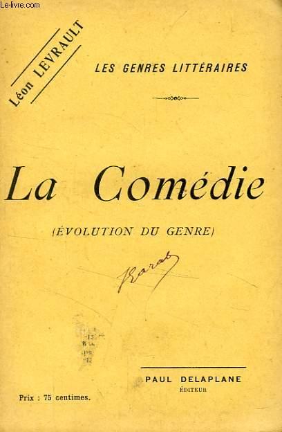 LA COMEDIE (EVOLUTIONDU GENRE)