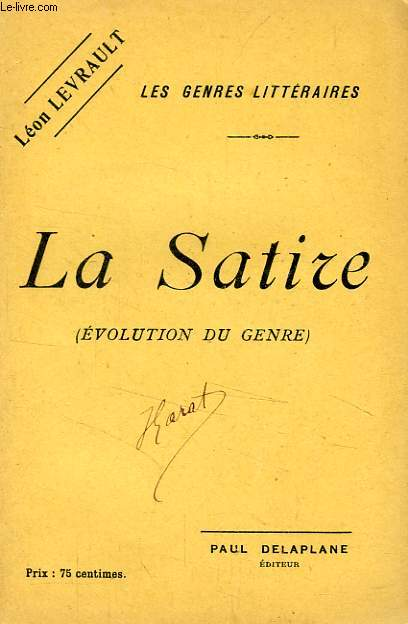 LA SATIRE (EVOLUTIONDU GENRE)