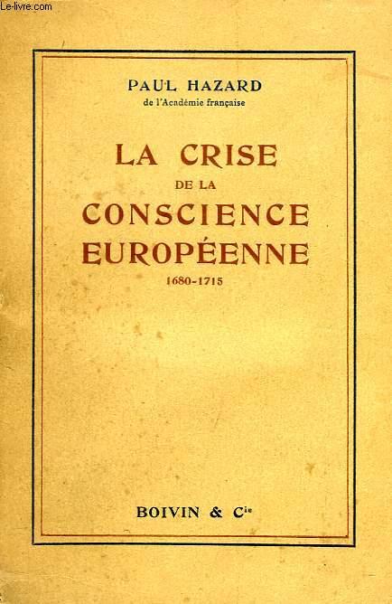 LA CRISE DE LA CONSCIENCE EUROPEENNE (1680-1715)