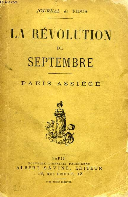 LA REVOLUTION DE SEPTEMBRE, PARIS ASSIEGE