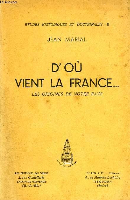 D'OU VIENT LA FRANCE, NOS ORIGINES