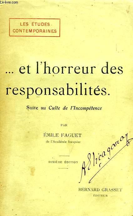 ... ET L'HORREUR DES RESPONSABILITES (SUITE AU 'CULTE DE L'INCOMPETENCE')
