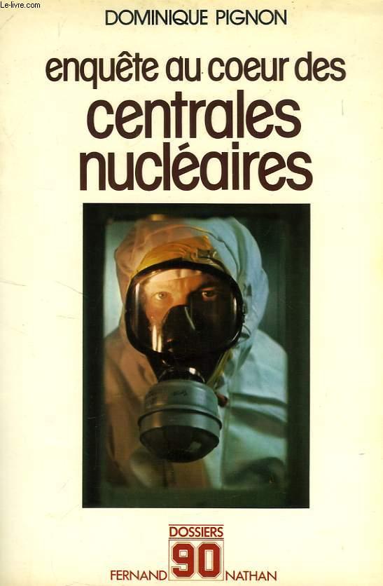 ENQUETE AU COEUR DES CENTRALES NUCLEAIRES