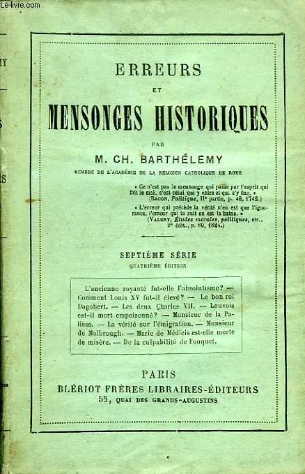ERREURS ET MENSONGES HISTORIQUES, 7e SERIE