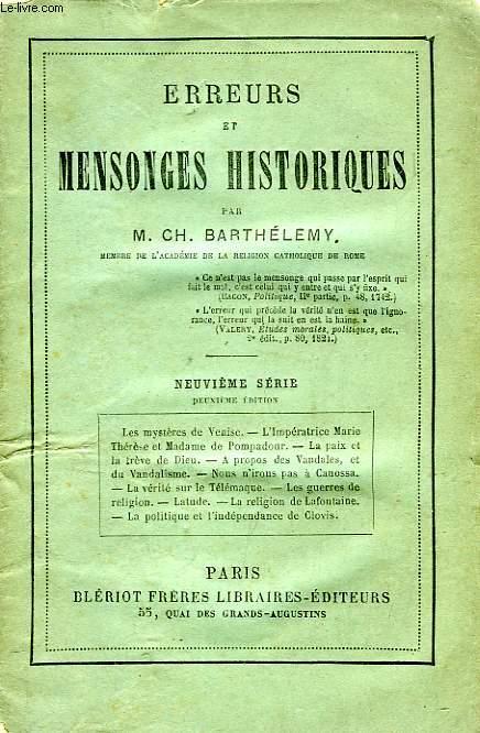 ERREURS ET MENSONGES HISTORIQUES, 9e SERIE