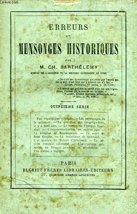 ERREURS ET MENSONGES HISTORIQUES, 15e SERIE
