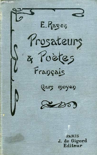 PROSATEURS ET POETES FRANCAIS, COURS MOYEN