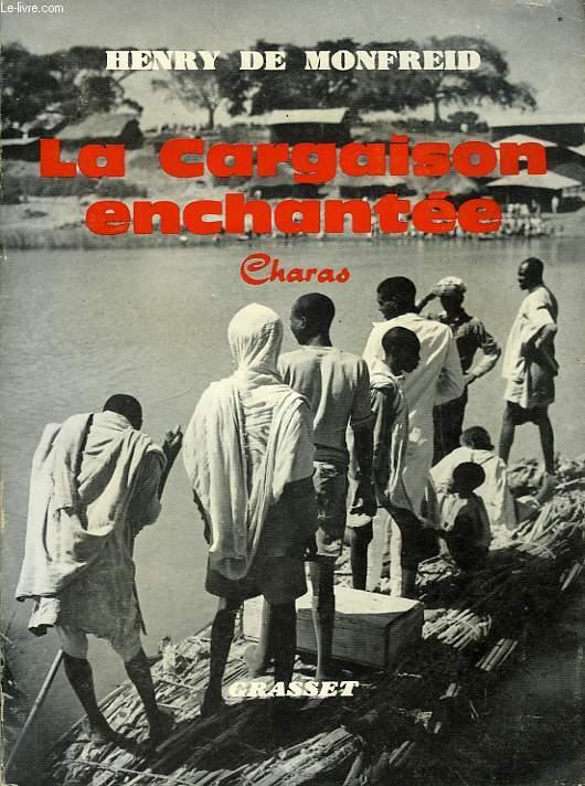 LA CARGAISON ENCHANTEE, CHARAS