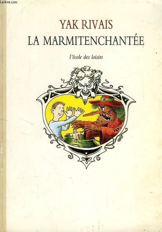 LA MARMITENCHANTEE