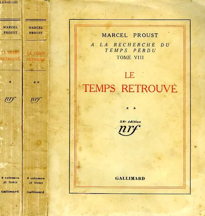 A LA RECHERCHE DU TEMPS PERDU, VIII, LE TEMPS RETROUVE, 2 TOMES