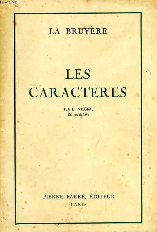 LES CARACTERES, OU LES MOEURS DE CE SIECLE