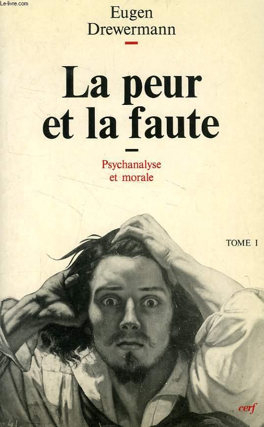 LA PEUR ET LA FAUTE / L'AMOUR ET LA RECONCILIATION / LE MENSONGE ET LE SUICIDE, PSYCHANALYSE ET THEOLOGIE MORALE, 3 TOMES