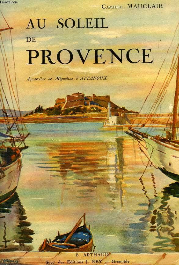 AU SOLEIL DE PROVENCE, L'AZUR ET LES IFS