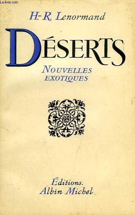 DESERTS, NOUVELLES EXOTIQUES