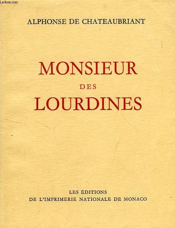 MONSIEUR DE LOURDINES, HISTOIRE D'UN GENTILHOMME CAMPAGNARD