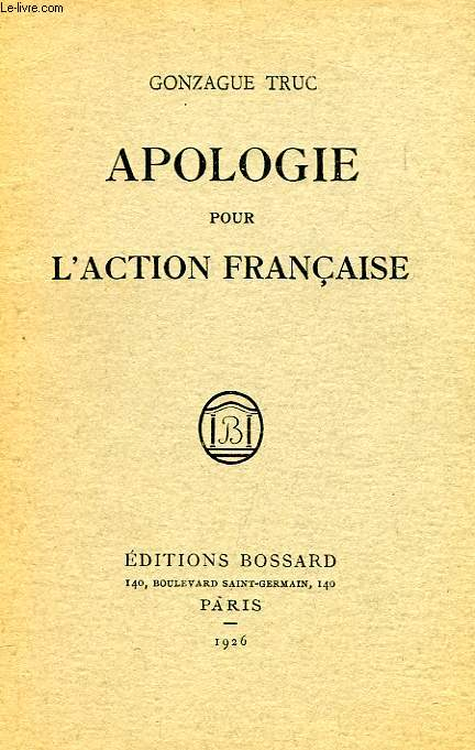 APOLOGIE POUR L'ACTION FRANCAISE