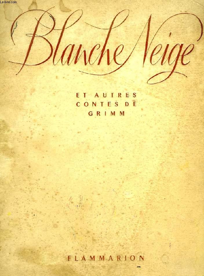 BLANCHE-NEIGE ET AUTRES CONTES