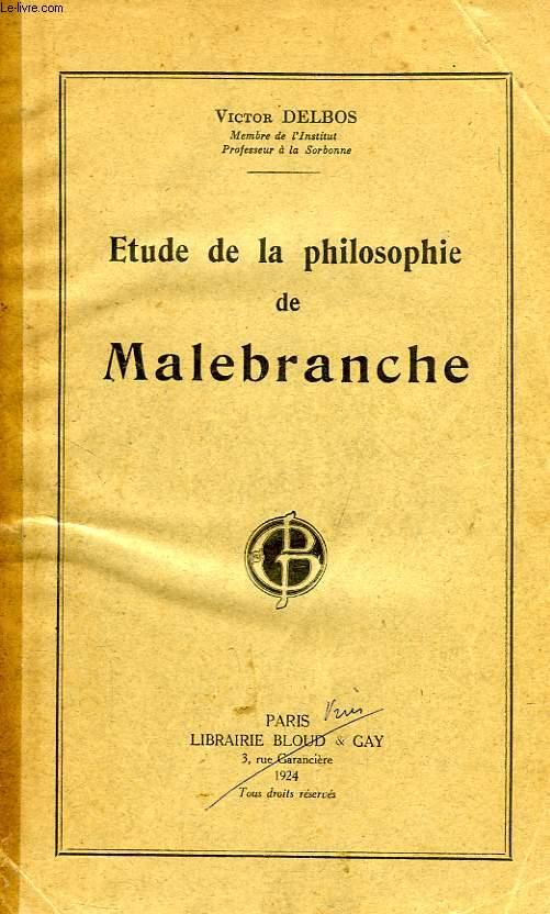 ETUDE DE LA PHILOSOPHIE DE MALEBRANCHE