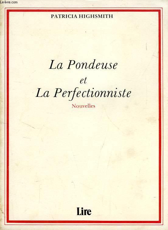 LA PONDEUSE ET LA PERFECTIONNISTE