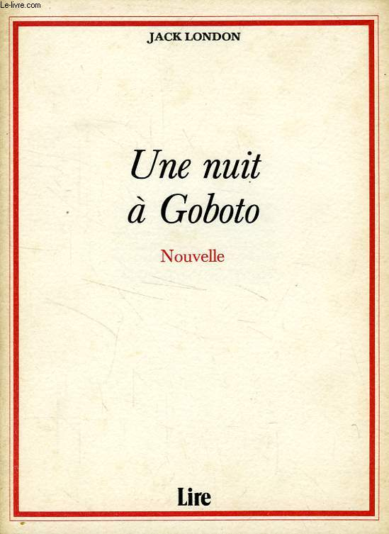 UNE NUIT A GOBOTO