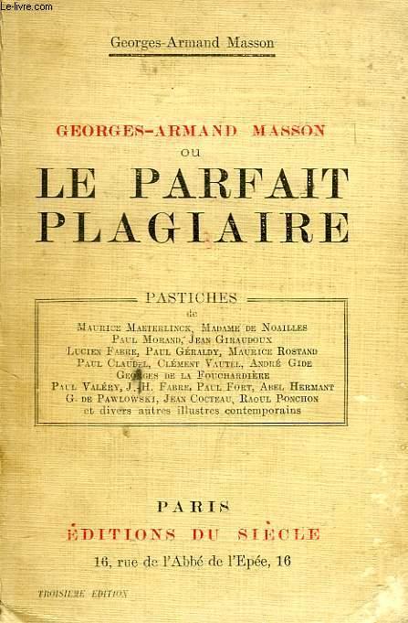 GEORGES-ARMAND MASSON, OU LE PARFAIT PLAGIAIRE