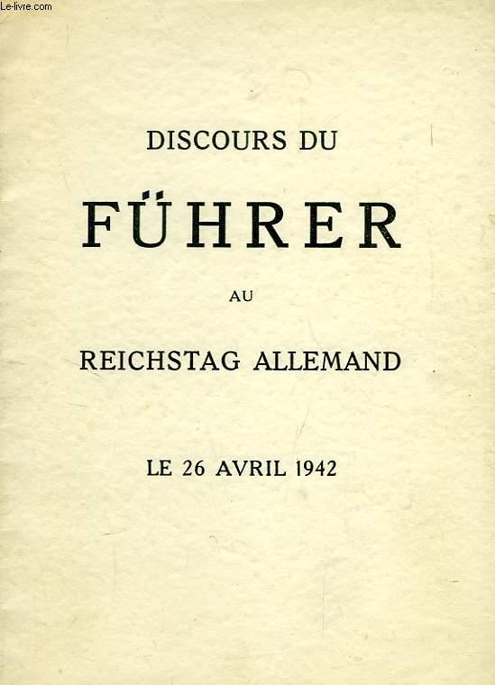 DISCOURS DU FÜHRER AU REICHSTAG ALLEMAND