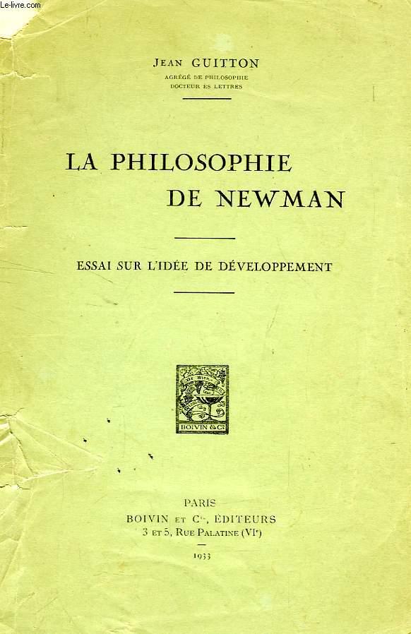 LA PHILOSOPHIE DE NEWMAN, ESSAI SUR L'IDEE DE DEVELOPPEMENT
