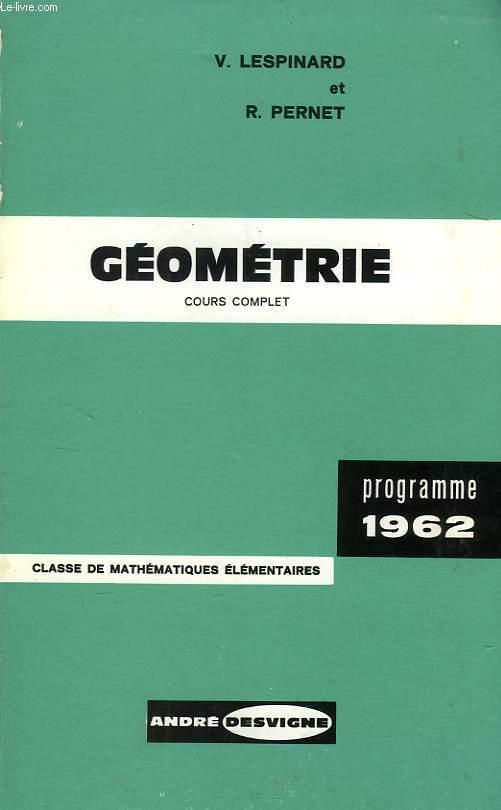 GEOMETRIE, CLASSE DE MATHEMATIQUES ELEMENTAIRES, PROGRAMME COMPLET