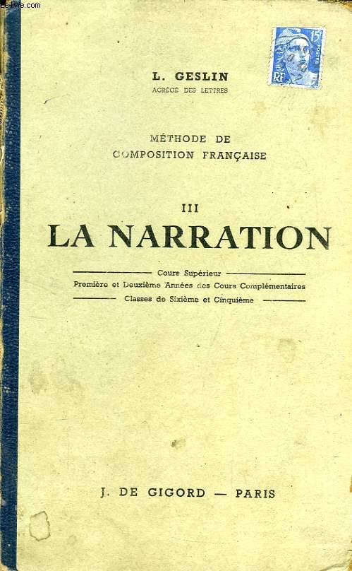 LA NARRATION, COURS SUPERIEUR 2e ANNEE, 1re ET 2e ANNEES DES C.C., 6e ET 5e