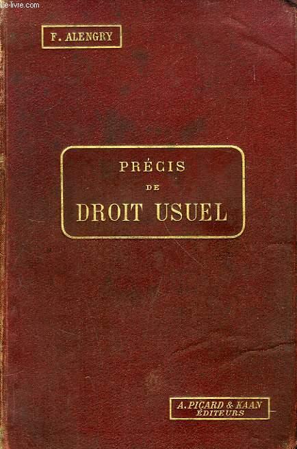 PRECIS DE DROIT USUEL, DROIT PUBLIC, DROIT CIVIL