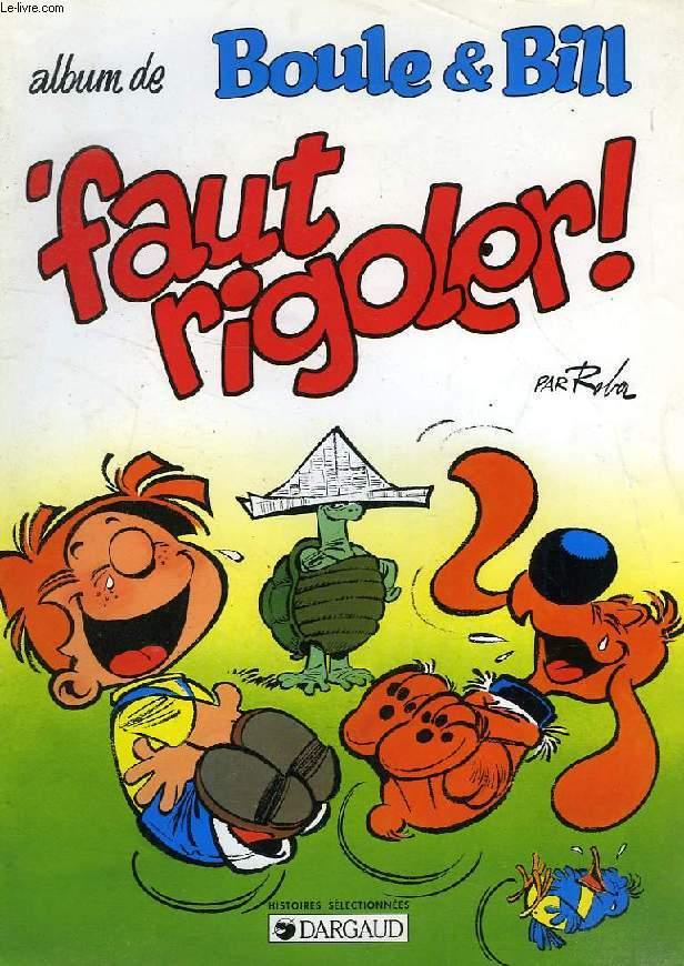 BOULE & BILL, 'FAUT RIGOLER !